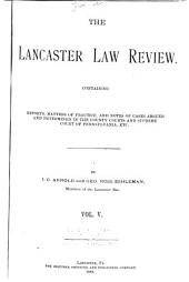 The Lancaster Law Review: Volume 5