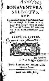 Bonaventura Selectus seu Regularis disciplinae et perfectionis praxis