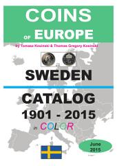 Coins of SWEDEN 1901-2015: Coins of Europe Catalog 1901-2015