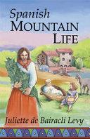 Spanish Mountain Life PDF