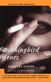 Mockingbird Years