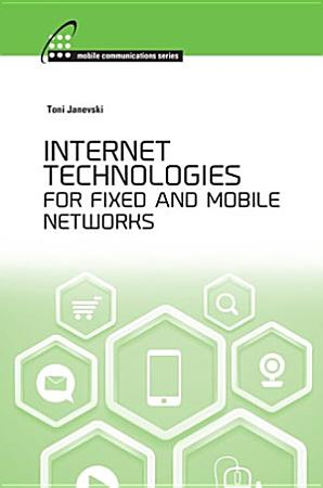 Internet Technologies for Fixed and Mobile Networks PDF