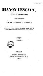 Manon Lescaut: roman en six chapitres et en trois actes