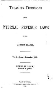 Treasury Decisions Under Internal Revenue Laws of the United States: Volume 6