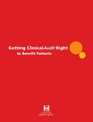 Getting Clinical Audit Right to Benefit Patients PDF