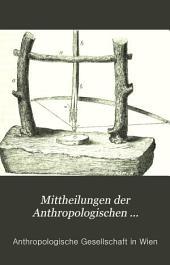 Mitteilungen der Anthropologischen Gesellschaft in Wien: Bände 5-6