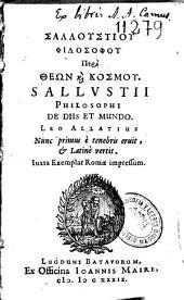 Salloustiou philosophou peri Theon k[a]i kosmou