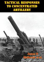 Tactical Responses To Concentrated Artillery