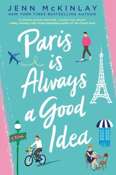 Download Paris Is Always a Good Idea Book