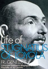 The Life of St. Ignatius of Loyola