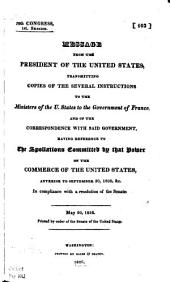 Presidential Message on Spoliations Committed by France on Commerce of the United States: Anterior to September 30, 1800, &c