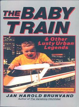The Baby Train and Other Lusty Urban Legends PDF