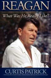 Reagan  What Was He Really Like  PDF