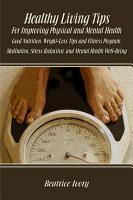 Healthy Living Tips for Improving Physical and Mental Health PDF