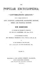 The popular encyclopedia  or   Conversations Lexicon    ed  by A  Whitelaw from the Encyclopedia Americana   PDF