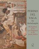 Perino Del Vaga for Michelangelo PDF