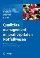 Qualit  tsmanagement im pr  hospitalen Notfallwesen PDF