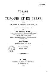 Voyage en Turquie et en Perse, exécuté par ordre du gouvernement français pendant les années 1846-1847 et 1848