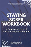 Staying Sober Workbook