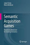 Semantic Acquisition Games