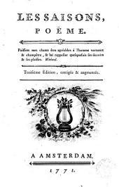 Les Saisons, poëme (- L'Abenaki, Sarath, Ziméo ; Pièces fugitives, Fables orientales Par Saint-Lambert)