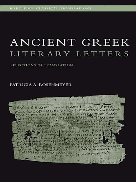 Ancient Greek Literary Letters PDF