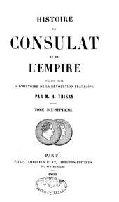 Histoire du Consulat et de l'Empire, faisant suite à l'Histoire de la Révolution française: Volume17