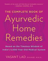 The Complete Book of Ayurvedic Home Remedies PDF