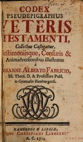 Codex pseudepigraphus Veteriis Testamenti: Volume 1