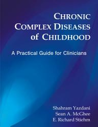 Chronic Complex Diseases Of Childhood Book PDF