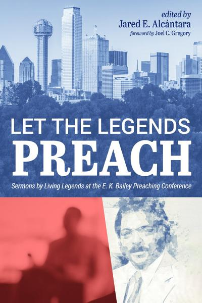 Download Let the Legends Preach Book