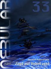 Nebular 33 - Jagd auf Unbekannt: Episode