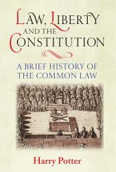 Law  Liberty and the Constitution PDF