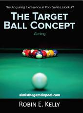 The Target Ball Concept