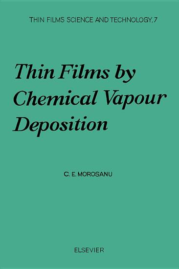 Thin Films by Chemical Vapour Deposition PDF