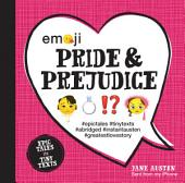 Emoji Pride and Prejudice: Epic Tales in Tiny Texts