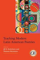 Teaching Modern Latin American Poetries PDF