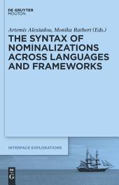 The Syntax of Nominalizations across Languages and Frameworks