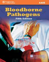 Bloodborne Pathogens: Edition 5