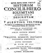 Historiam Concilii Hierosolymitani Actorvm Capite XV Despriptam ...