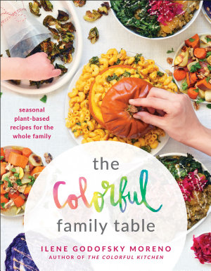The Colorful Family Table