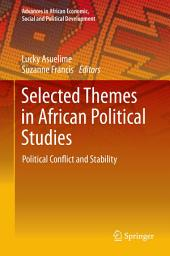 Selected Themes in African Political Studies: Political Conflict and Stability