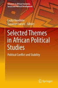Selected Themes in African Political Studies PDF
