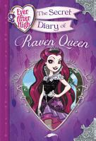 Ever After High  The Secret Diary of Raven Queen PDF