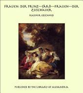 """Frauen: Der Prinz""""S_r_""""Frauen""""Der Zuschauer"""