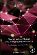 Global Value Chains and Production Networks