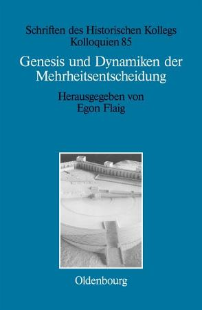 Genesis und Dynamiken der Mehrheitsentscheidung PDF
