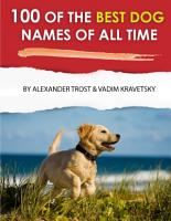 100 of the Best Dog Names of All Time PDF