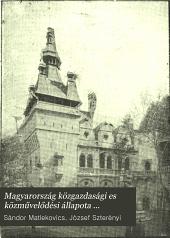 Magyarország közgazdasági es közművelődési állapota ezeréves fennállásakor és az 1896. évi ezredéves kiállitás eredménye: 5. kötet