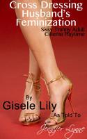 Cross Dressing Husband s Feminization  Sissy Tranny Adult     PDF